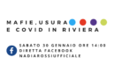 """Sabato 30 gennaio, in diretta Facebook """"Mafie, usura e Covid in Riviera"""""""